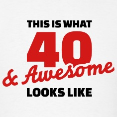 40 Birthday T-Shirts