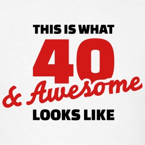 40 Birthday T-Shirts - Men's T-Shirt