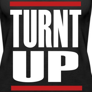 Turnt Up - Women's Premium Tank Top