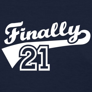 Finally 21 Women's T-Shirts - Women's T-Shirt