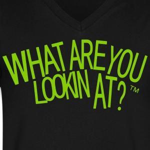 WHAT ARE YOU LOOKIN AT? - Men's V-Neck T-Shirt by Canvas
