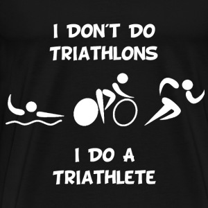 Do Triathlete - Men's Premium T-Shirt