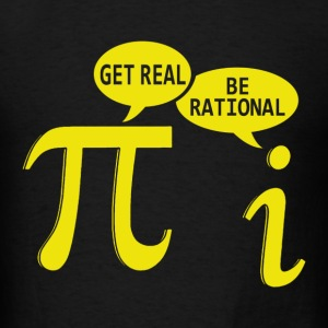 Get Real, Be Rational Pi vs i - Men's T-Shirt