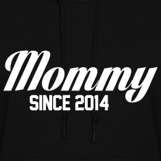 Mommy Since 2014 Hoodies