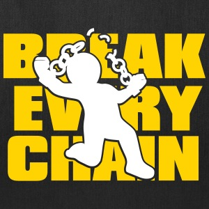 Break Every Chain - Tote Bag