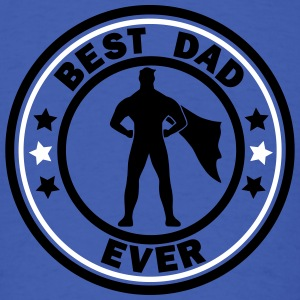 best dad ever superdad T-Shirts - Men's T-Shirt