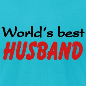 Worlds best Husband T-Shirts - Men's T-Shirt by American Apparel
