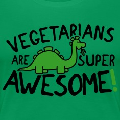 Vegetarians are super awesome! Women's T-Shirts