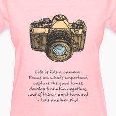 life is like camera quote Women's T-Shirts
