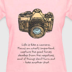 life is like camera quote Women's T-Shirts - Women's T-Shirt
