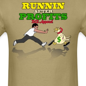Runnin After Profits T-Shirts - Men's T-Shirt