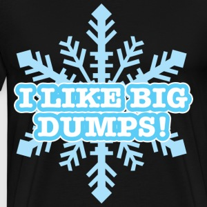 I Like Big Dumps - Men's Premium T-Shirt