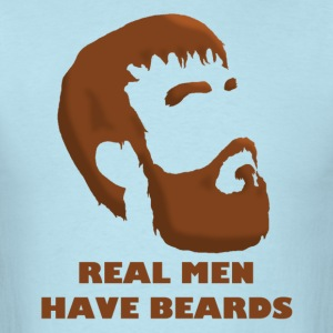 Real Men Have Beards - Men's T-Shirt