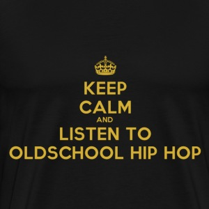 Listen to Oldschool Hip Hop T-Shirts - Men's Premium T-Shirt
