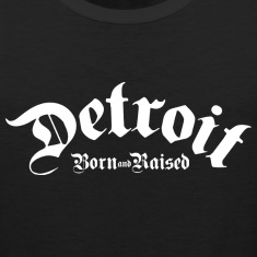 Detroit Born & Raised Men