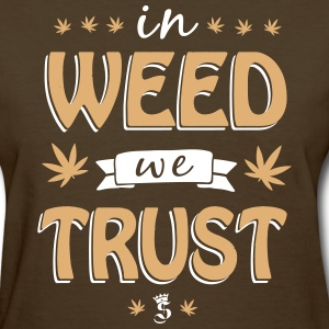 in WEED we TRUST Women's T-Shirts - Women's T-Shirt
