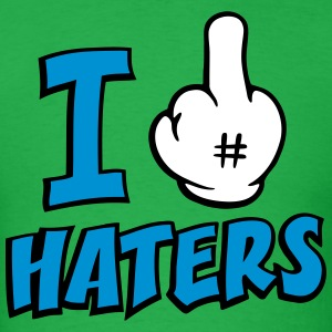 I FUCK HATERS 3c T-Shirts - Men's T-Shirt