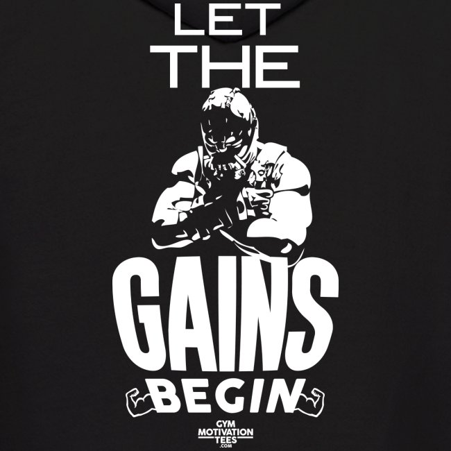 Let the gains begin   Mens hoody