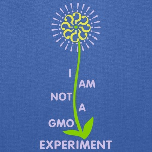 I am not a GMO Experiment - Tote - Tote Bag