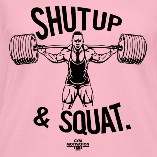 Shutup & Squat Pic Gym Motivation