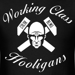 Working Class Hooligans T-Shirts - Men's T-Shirt