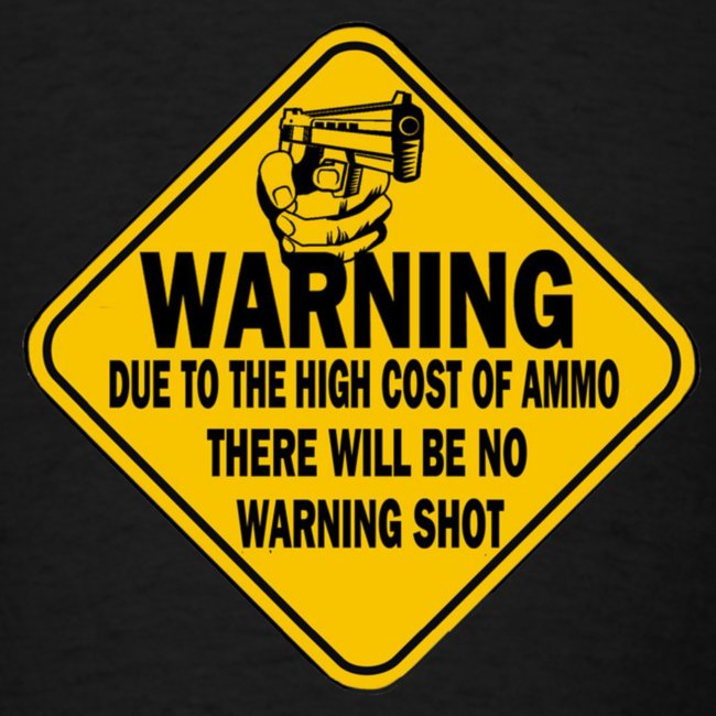 Gun Shot Warning T-Shirt