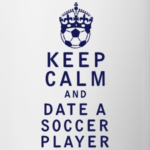 Keep Calm and Date a Soccer Player - Contrast Coffee Mug