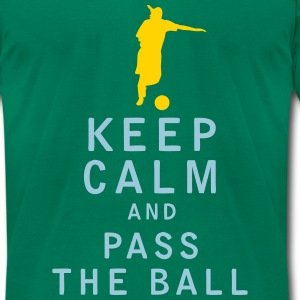 Keep Calm and Pass The Ball - Men's T-Shirt by American Apparel