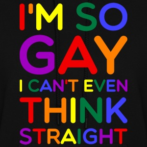 So Gay Can't Think Straight  - Pride Edition  Hoodies - Women's Hoodie