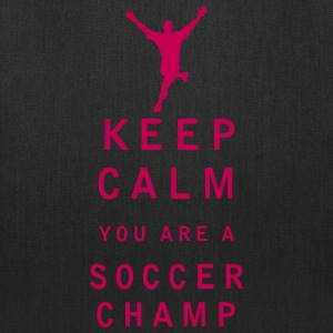 Keep Calm you are a Soccer Champ - Tote Bag
