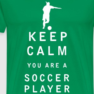 Keep Calm you are a Soccer Player - Men's Premium T-Shirt