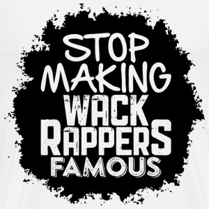 Wack Rappers T-Shirts - Men's Premium T-Shirt
