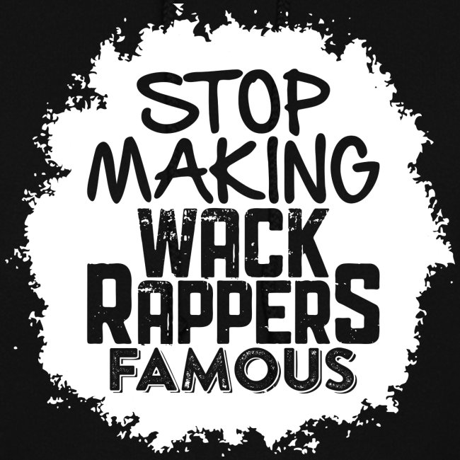 Stop Making Wack Rappers Famous