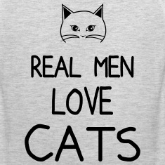 real men love cat Men
