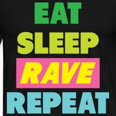 Eat keep Rave Repeat