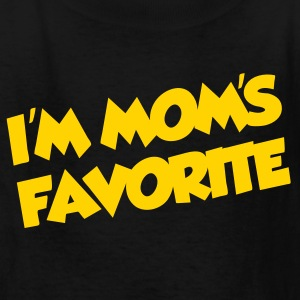 I'm mom's favorite - Kids' T-Shirt