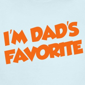 I'm dad's favorite - Short Sleeve Baby Bodysuit