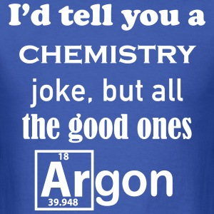 Chemistry Joke - Men's T-Shirt