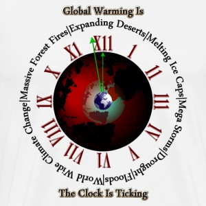 Global Warming - Times Up Mens Premium T-Shirt - Men's Premium T-Shirt