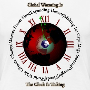 Global Warming - Times Up Womens Premium T-Shirt - Women's Premium T-Shirt