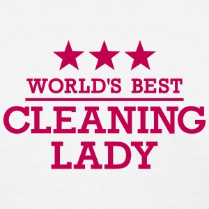 World's Best Cleaning lady Women's T-Shirts - Women's T-Shirt