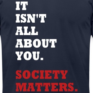 Society Matters. T-Shirts - Men's T-Shirt by American Apparel