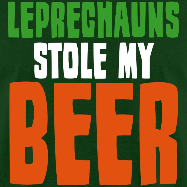Leprechauns Stole My Beer Shirt