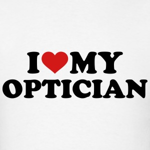 I love my Optician T-Shirts - Men's T-Shirt