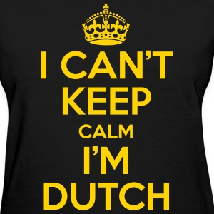 I can't keep calm i'm dutch Women's T-Shirts - Women's T-Shirt