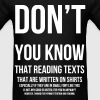 The More You Know T-Shirts - Men's T-Shirt