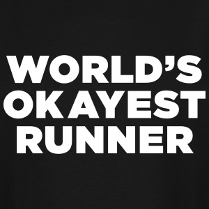 World's Okayest Runner - Men's Tall T-Shirt