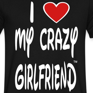 I LOVE MY CRAZY GIRLFRIEND T-Shirts - Men's V-Neck T-Shirt by Canvas