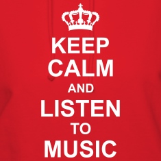 keep_calm_and_listen_to_music_g1 Hoodies