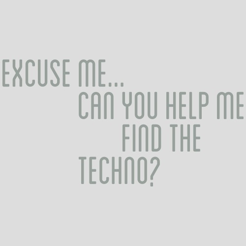 wheres the techno